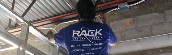 Rack Electric — State Licensed and Certified Electricians — Business and Commercial